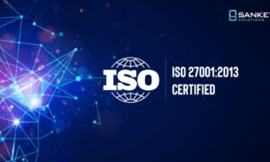 Sankey Solutions now has the ISO 27001:2013 certification under its belt