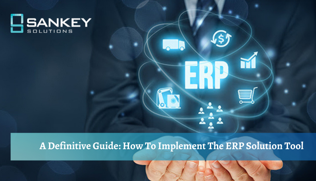 A definitive guide on how to implement the ERP solution tool smartly (3)